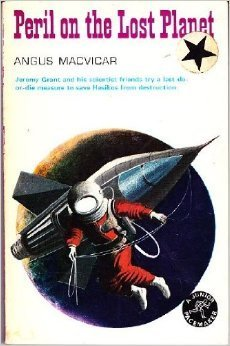 Peril on the Lost Planet Angus MacVicar
