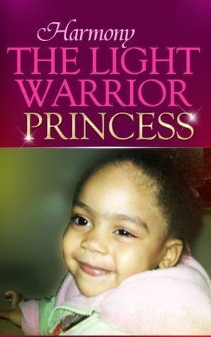 Harmony The LightWarrior Princess Harmony Love