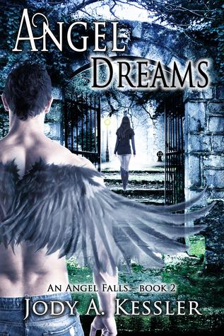 Angel Dreams (An Angel Falls, #2)  by  Jody A. Kessler
