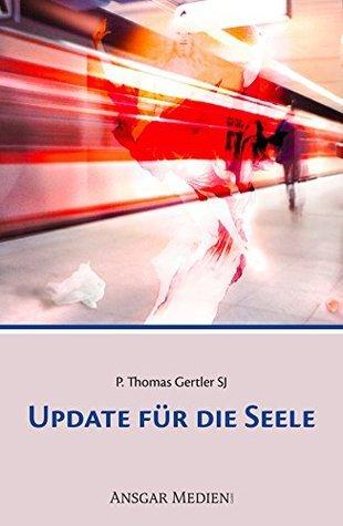 Update für die Seele  by  Thomas Gertler