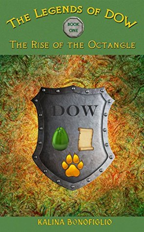 The Rise of the Octangle (The Legends of DOW Book 1)  by  Kalina Bonofiglio