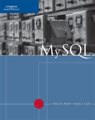 A Guide to MySQL (Available Titles Skills Assessment Manager (SAM) - Office 2010) Philip J. Pratt