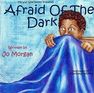 Afraid of The Dark Jo Morgan