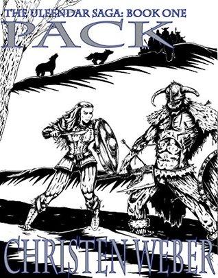 Pack (The Ulfhednar Saga Book 1)  by  Christen Weber