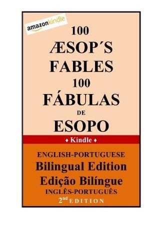100 Aesops Fables English Portuguese Bilingual Edition Rodolfo Nunhez