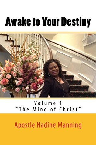 Awake to Your Destiny  by  Apostle Manning
