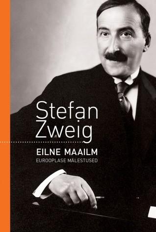 Eilne maailm Stefan Zweig