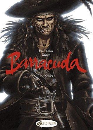 Barracuda (english version) - Volume 2 - Scars Jean Dufaux