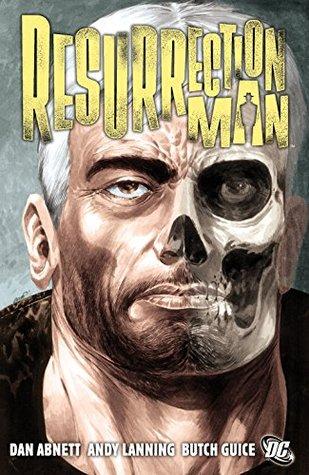 Resurrection Man Vol. 1 Andy Lanning