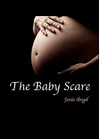 The Baby Scare. Jesus Angel