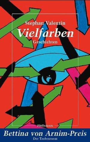 Vielfarben Stephan Valentin