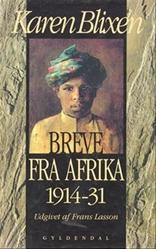 Breve Fra Afrika: 1914-31 Karen Blixen