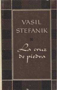 La cruz de piedra y otras novelas  by  Vasyl Stefanyk