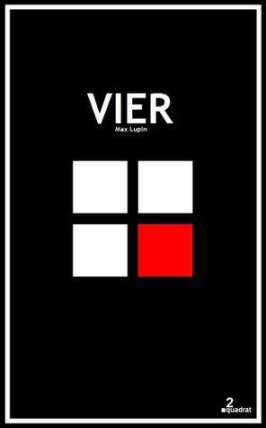 2quadrat: Vier  by  Max Lupin