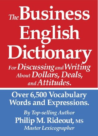 The Business English Dictionary Philip Rideout