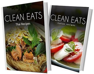 Thai Recipes and Italian Recipes: 2 Book Combo  by  Samantha Evans