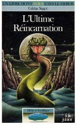 Lultime réincarnation (Défis et Sortilèges, #8) Gildas Sagot