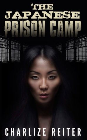 Lesbian Femdom Stories - The Japanese Prison Camp Charlize Reiter