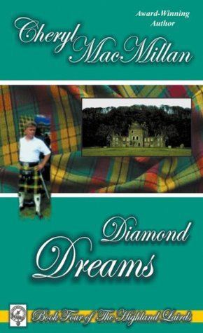 Diamond Dreams  by  Cheryl MacMillan