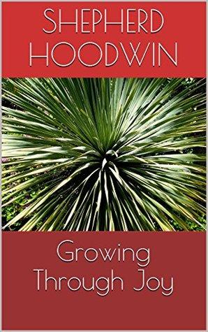 Growing Through Joy Shepherd Hoodwin