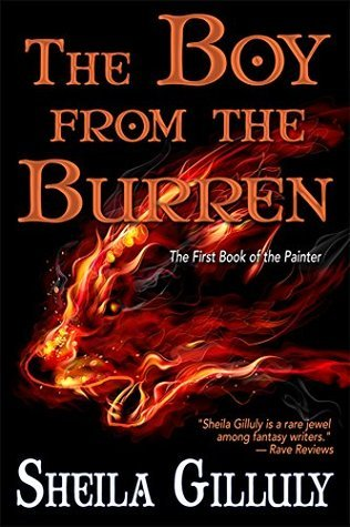The Boy From the Burren: The First Book of the Painter (The Books of the Painter 1)  by  Sheila Gilluly