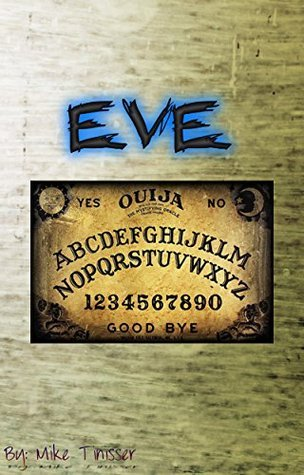 Ouija Detective Agency (A Kindle Unlimited Serial Horror): Episode 1 - Eve Mike Tinisser