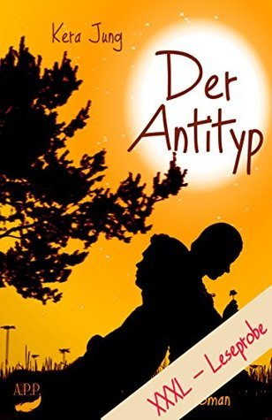 Der Antityp: XXXL-Leseprobe  by  Kera Jung