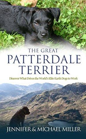 The Great Patterdale Terrier Jennifer Miller