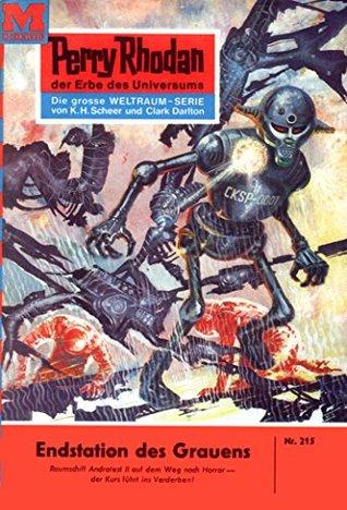 Perry Rhodan 215: Endstation des Grauens (Heftroman): Perry Rhodan-Zyklus Die Meister der Insel H.G. Ewers