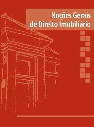 Noções gerais de direito imobiliário Tiago Machado Burtet