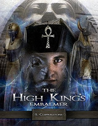 The High Kings Embalmer S. Copperstone