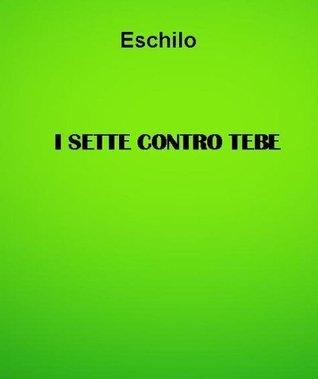 I sette contro Tebe Aeschylus