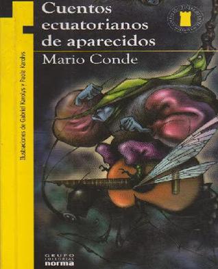 Cuentos ecuatorianos de aparecidos  by  Mario Conde