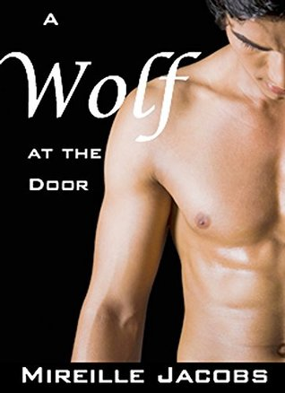 A Wolf at the Door  by  Mireille Jacobs