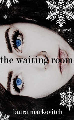 The Waiting Room  by  Laura Markovitch