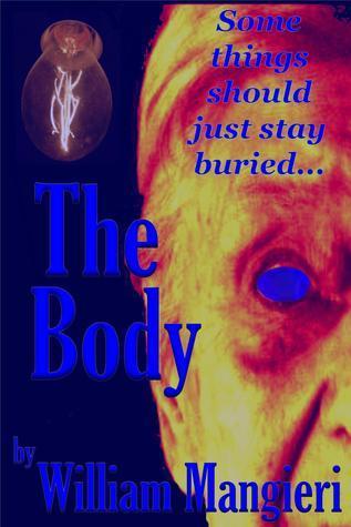 The Body  by  William Mangieri