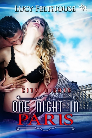 One Night in Paris  by  Lucy Felthouse