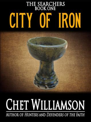 City of Iron: The Searchers Book I Chet Williamson