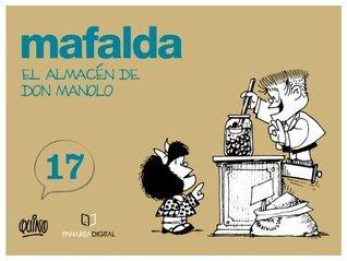 MAFALDA Y EL ALMACÉN DE DON MANOLO Quino