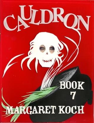 Cauldron  by  Margaret Koch