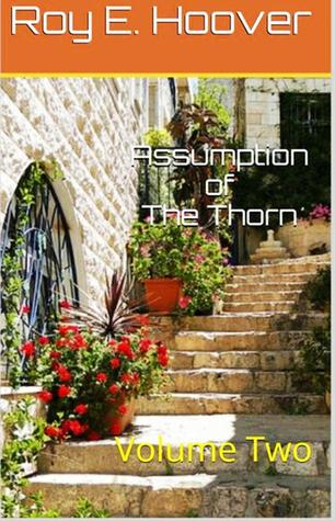 Assumption of The Thorn  by  Roy E. Hoover
