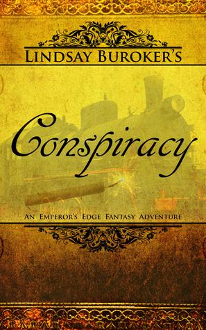 Conspiracy (The Emperors Edge #4) Lindsay Buroker
