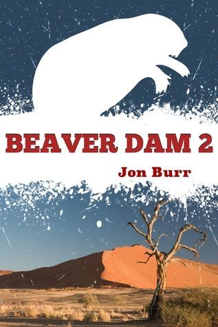 Beaver Dam 2  by  Jon Burr