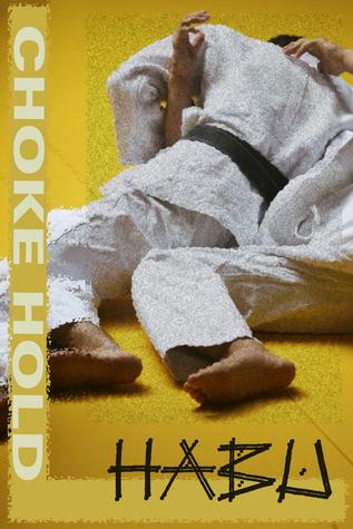 Choke Hold  by  Habu