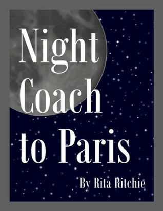 Night Coach to Paris Rita Ritchie