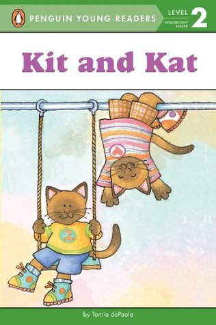 Kit and Kat (Penguin Young Readers, L2) Tomie dePaola