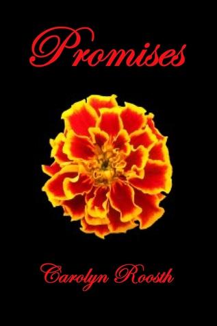 Promises Carolyn Roosth