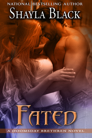 Fated: A Doomsday Brethren novella Shayla Black