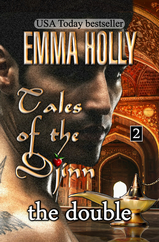 Tales of the Djinn: The Double  by  Emma Holly