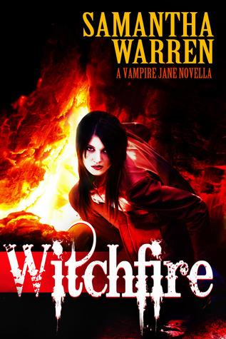 Witchfire (Jane #8)  by  Samantha   Warren